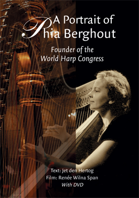 A portrait of Phia Berghout, founder of the World Harp Congress
