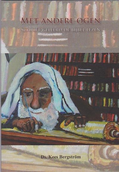 Met andere ogen, schrift-geleerd de Bijbel lezen