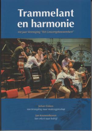 Trammelant en harmonie